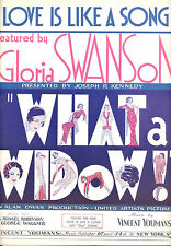 "WHAT A WIDOW! Sheet Music ""Love Is Like A Song"" Gloria Swanson"