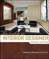 Becoming an Interior Designer : A Guide to Careers in Design by Christine M....