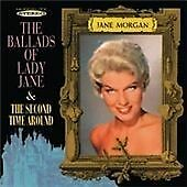 Jane Morgan - Ballads of Lady Jane / The Second Time Around CD - AS NEW
