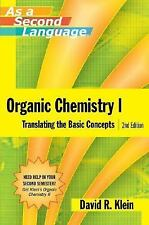 Organic Chemistry I As A Second Language by David M Klein