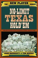 No-Limit Texas Hold'em : The New Player's Guide to Winning Poker's Biggest...