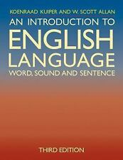 An Introduction to English Language : Word, Sound and Sentence by W. Scott...