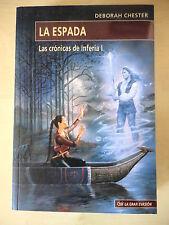 Las Cronicas de Inferia I,La Espada,Deborah Chester,Devir 2004