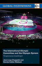 The International Olympic Committee and the Olympic System: The Governance of Wo