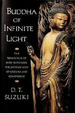 Buddha of Infinite Light: The Teachings of Shin Buddhism, the Japanese-ExLibrary