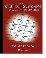 Learn Active Directory Management in a Month of Lunches by Richard Siddaway...