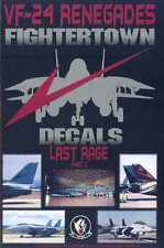 Fightertown Decals 1/48 GRUMMAN F-14 TOMCAT VF-24 Renegades LAST RAGE PART 2