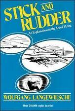Stick and Rudder: An Explanation of the Art of Flying, Langewiesche, Wolfgang
