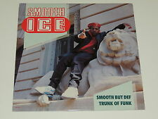 """SMOOTH ICE smooth but def / trunk of funk 12"""" RECORD RUN DMC"""