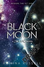 Zodiac: Black Moon 3 by Romina Russell (2016, Hardcover)