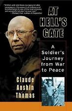 At Hells Gate: A Soldiers Journey from W