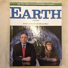 NEW The Daily Show & Jon Stewart Present Earth (the Book) (Hardback 1st Ed)