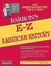 NEW - E-Z American History (Barron's E-Z Series) by Kellogg, William