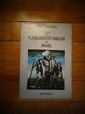 A Saga Do Planejamento Familiar No Brasil written by Helio Aguinaga