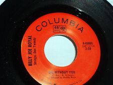 Billy Joe Royal:  Me Without You / Mama's Song  [Unplayed Copy]