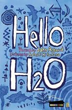 Poetry Powerhouse: Hello H20 by John K. Agard (2003, Hardcover)