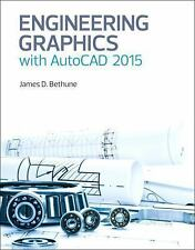 Engineering Graphics with AutoCAD 2015 1/e International Edition