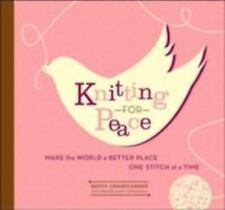 Knitting for Peace: Make the World a Better Place One Stitch at a Time-ExLibrary