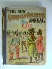 The New American Children's Annual  1902 Antique Book