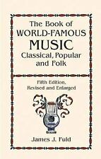 The Book of World-Famous Music: Classical, Popular, and Folk (Fifth Ed-ExLibrary