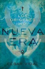 Los orgenes de la Nueva Era Spanish Edition)