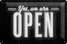 Yes, we are OPEN Blechschild Schild Blech Metall Metal Tin Sign 20 x 30 cm