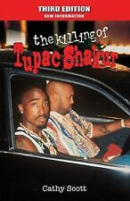 The Killing of Tupac Shakur by Cathy Scott (2015, Paperback)