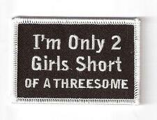 TWO GIRLS SHORT OF THREESOME Funny Rude Sex Humour ☆ Iron On Patch Badge