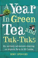 A Year in Green Tea and Tuk-Tuks: My unlikely adventure creating an eco farm in