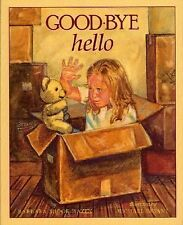 Good-Bye Hello (Brand New Paperback Version) Barbara Shook Hazen