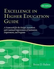 The Excellence in Higher Education Guide : A Framework for the Design,...