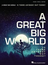 A Great Big World Is There Anybody Out There? Play Piano Vocal Guitar Music Book
