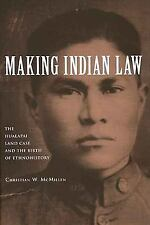 Making Indian Law: The Hualapai Land Case and the Birth of Ethnohistor-ExLibrary