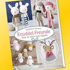 Sandrine Deveze | KNUDDEL-FREUNDE | Tiere & mehr zum häkeln | selbst häkel(Buch)