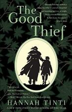 The Good Thief: A Novel by Tinti, Hannah