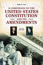 A Companion to the United States Constitution and Its Amendments, 5th Edition (C