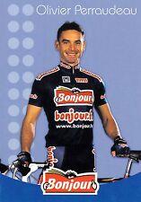 CYCLISME carte cycliste OLIVIER PERRAUDEAU équipe BONJOUR.fr 2002
