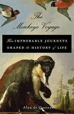 The Monkey's Voyage: How Improbable Journeys Shaped the History of Life(2014, HC