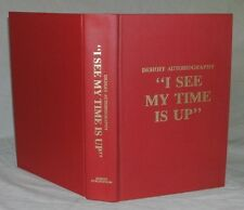 I See My Time Is Up by George W. DeHoff 1989 Gospel Preacher Autobiography