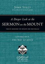 LifeGuide® in Depth: A Deeper Look at the Sermon on the Mount : Living Out...