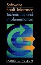 Software Fault Tolerance Techniques and Implementation (Artech House-ExLibrary