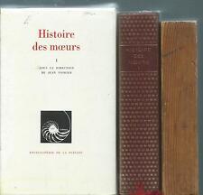 POIRIER Jean, Histoire des moeurs, tome 1  (70053) - Pléiade