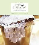 Spring Cleaning: The Spirit of Keeping Home, Patrick Fox, Nassif, Monica, Good B