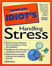 The Complete Idiot's Guide to Managing Stress - Davidson, Jeffrey P. - Paperback