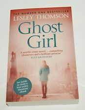 Ghost Girl by Lesley Thomson  .... Series: The Detective's Daughter