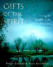 Gifts of the Spirit: Living the Wisdom of the Great Religious Traditions, Kaufma