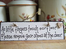 Humorous wooden hand made plaque/New Home/thank you gift/Remove shoes sign/baby