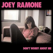 Don't Worry About Me by Joey Ramone (CD, Feb-2002, Sanctuary (USA))