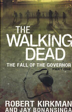 WALKING DEAD HARDCOVER NOVEL VOL 3 FALL OF THE GOVERNOR PART 1 Robert Kirkman HC