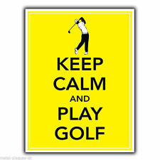 Keep Calm and Play Golf Golf Metallo Segno Piastra a parete Stampa Poster Foto